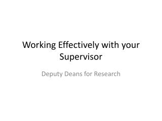 Working Effectively with your Supervisor