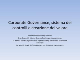 Corporate  Governance ,  sistema dei controlli  e creazione del valore