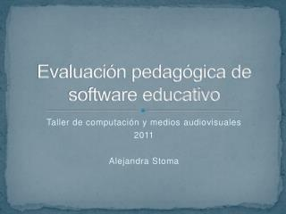Evaluación pedagógica de  software educativo