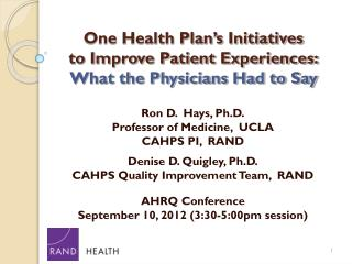 One Health Plan's Initiatives to Improve Patient Experiences: What the Physicians Had to Say