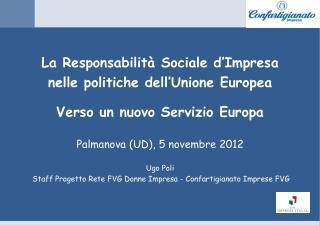 La Responsabilità Sociale d'Impresa  nelle politiche dell'Unione Europea