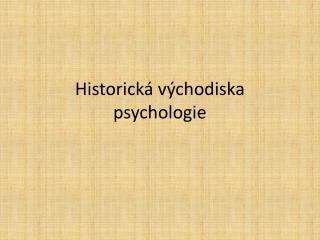 Historická východiska psychologie