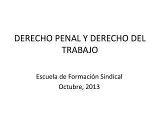 DERECHO PENAL Y DERECHO DEL TRABAJO