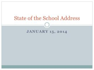 State of the School Address