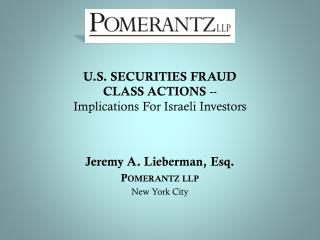 U.S. SECURITIES FRAUD  CLASS ACTIONS  -- Implications For Israeli Investors