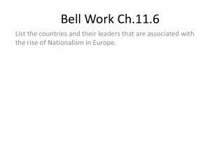Bell Work Ch.11.6