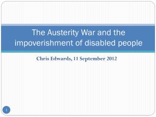 The Austerity War and the impoverishment of disabled people