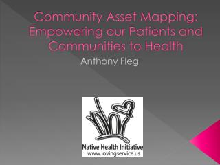 Community Asset Mapping: Empowering our Patients and Communities to Health