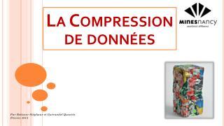 La Compression de données