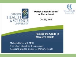 Raising the Grade in  Women�s Health