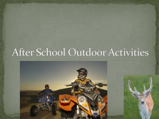 After School Outdoor Activities