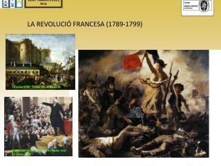 LA REVOLUCIÓ FRANCESA (1789-1799)