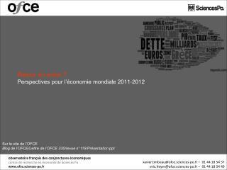 Retour en enfer ? Perspectives pour l'économie mondiale 2011-2012