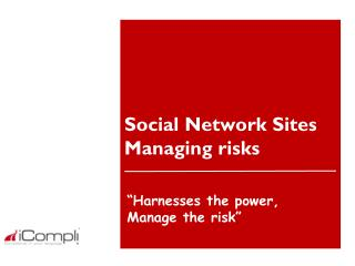 Social Network Sites Managing risks