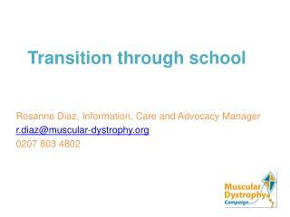 Transition through school