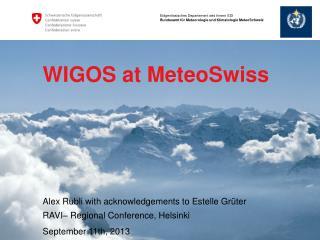 WIGOS  at MeteoSwiss