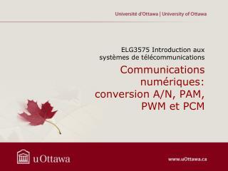 Communications  numériques : conversion A/N, PAM, PWM et PCM