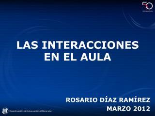 LAS INTERACCIONES EN EL AULA
