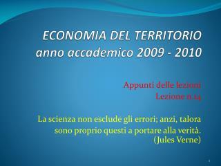 ECONOMIA DEL TERRITORIO anno accademico 2009 - 2010