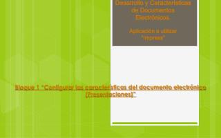 """Desarrollo y Características de Documentos Electrónicos . Aplicación a utilizar  """"Impress """""""