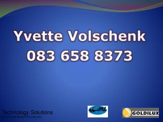 Yvette Volschenk 083 658 8373