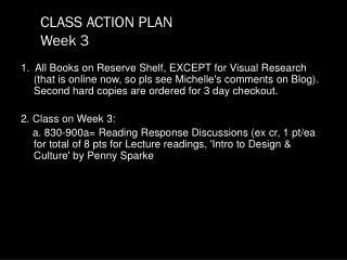 CLASS ACTION PLAN Week 3