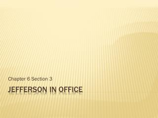 Jefferson in Office