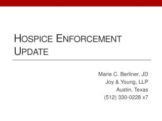 Hospice Enforcement Update