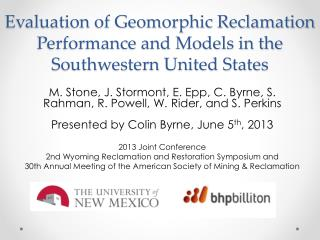 Evaluation of Geomorphic Reclamation Performance and Models in the Southwestern United States