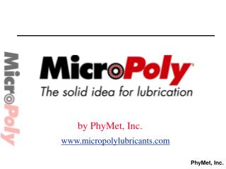 MicroPoly Lubricants