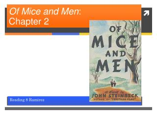 Of Mice and Men :  Chapter 2