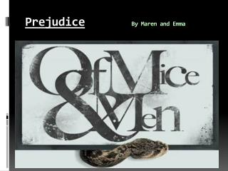 Prejudice By Maren and Emma