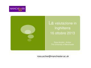 La  valutazione in Inghilterra 16 ottobre 2013