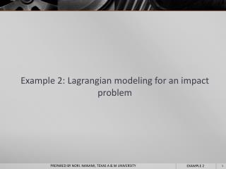 Example  2: Lagrangian modeling for an impact  problem