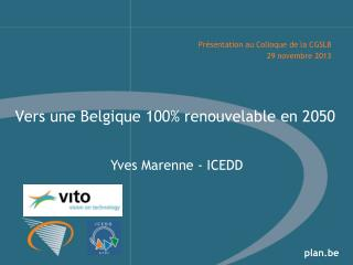 Vers une Belgique  100%  renouvelable  en 2050
