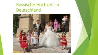 Russische Hochzeit  in Deutschland