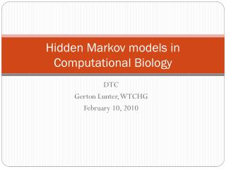 Hidden Markov models in Computational Biology