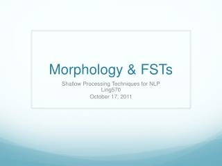 Morphology & FSTs