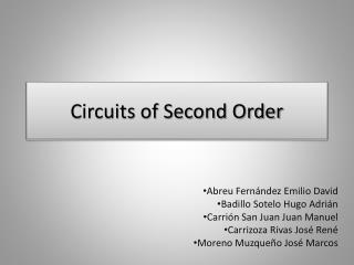 Circuits of Second Order