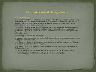 Neuromuscular  & storage disorder