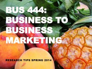 BUS 444: Business  to Business Marketing