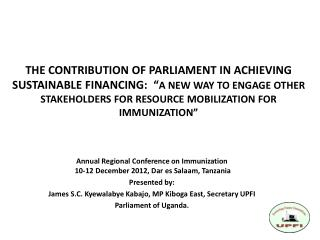 Annual Regional Conference on Immunization  10-12 December 2012, Dar es Salaam, Tanzania