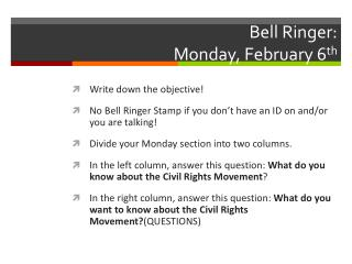 Bell Ringer: Monday, February 6 th
