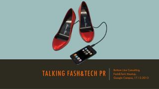 Talking Fash&Tech pR