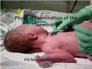 Physical Examination of the Newborn