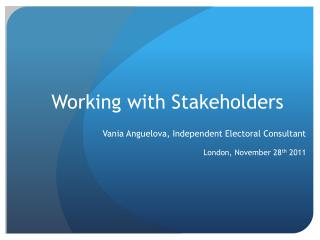 Working  with Stakeholders