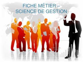 FICHE MÉTIER – SCIENCE DE GESTION