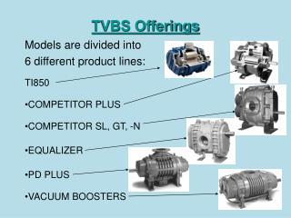 TVBS Offerings