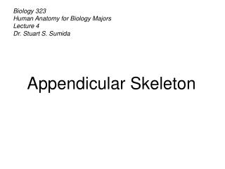 Biology 323 Human Anatomy for Biology Majors Lecture  4 Dr. Stuart S. Sumida