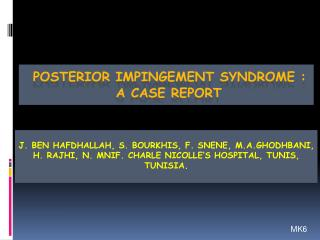 POSTERIOR IMPINGEMENT SYNDROME : A CASE REPORT